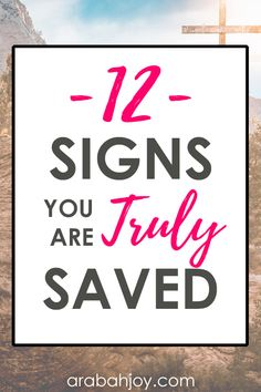 Signs You Are Truly Saved Do you struggle with your salvation, or wonder if you've been truly saved? Many struggle with this since salvation is not visible. Here are 12 signs you are truly saved, straight from God's Word. Salvation Quotes, Salvation Scriptures, Assurance Of Salvation, Bible Scriptures, Bible Quotes, Salvation Prayer, Christ Quotes, Advice Quotes, Prayer Quotes