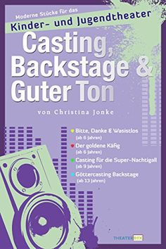 Backstage, Modern, Theater For Young Audiences, Childcare, Young Adults, Games, Creative