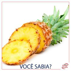 O abacaxi é uma fruta diurética e ajuda a normalizar a flora intestinal. Brazilian Fruit, Flora Intestinal, Milk Thistle, Vitamin B12, Artichoke, Natural Remedies, Pineapple, Healthy Lifestyle, Healthy Recipes