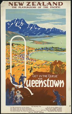 "Poster Get in the ""queue"" for Queenstown. New Zealand  #travel"