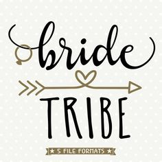 Create cute Bridesmaid gifts with this Bride Tribe SVG, perfect for personal DIY craft projects or handmade business product lines. SVG, DXF, EPS, PNG and JPG Cute Bridesmaids Gifts, Cricut Wedding, Bridal Party Shirts, Our Wedding, Wedding Parties, Wedding Ceremony, Wedding Ideas, Wedding Country, Rustic Wedding