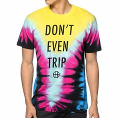 """A groovy tie dye look will help you stand out with a black """"Don't Even Trip"""" text and HUF logo chest graphic for added style."""