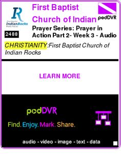 #CHRISTIANITY #PODCAST  First Baptist Church of Indian Rocks    Prayer Series: Prayer in Action Part 2- Week 3 - Audio    LISTEN...  http://podDVR.COM/?c=c8990efb-bdd6-f928-cf6f-c8efbfd7e15d