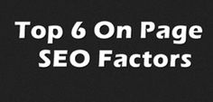 Top 6 On Page SEO Factors:  Lots of people think that SEO is difficult, but it is not true. SEO configurations are simple to implement and at times it is all what you have to do for utmost exposure on all the chief search engines. I have listed the top 6 on page SEO factors that you can start implementing right away.    http://nancybadillo.com/top-6-on-page-seo-factors/