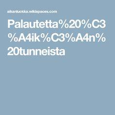 Palautetta%20%C3%A4ik%C3%A4n%20tunneista