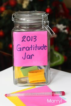 Gratitude jar. Start the year with an empty jar and fill it with notes of wonderful things that happened. Open on New Year's Eve.