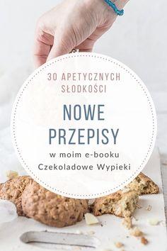 Nocna owsianka | Przepisy | Wypieki Beaty Beignets, Banoffee, Cookie Do, Creme Brulee, Pavlova, Naan, Cake Pops, Whole Food Recipes, Frappe