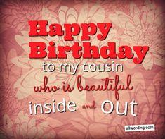 Happy Birthday Beautiful Cousin, Happy Birthday Wishes Cousin, Short Birthday Wishes, Happy Birthday Black, Cousin Birthday, Happy Birthday Quotes For Friends, Birthday Quotes For Daughter, Happy Birthday Messages, Happy Birthday Images