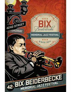 Bix Beiderbecke Jazz Festival in Davenport, Iowa Jazz Poster, Blue Poster, Jazz Artists, Jazz Musicians, Vintage Concert Posters, Vintage Travel Posters, Sound Of Music, Good Music, Bix Beiderbecke