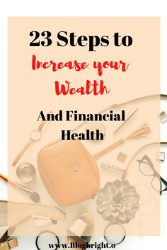 23 super easy ways to be financially healthier this year! This is the ultimate list to save and make money and create a wealthier, happier you.