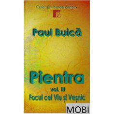 """Cel de-al treilea volum în format electronic (MOBI) al trilogiei """"Pientra"""" din Colecția """"Hyperboreea"""" Ebooks, Cover"""