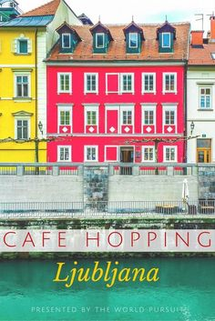 Cafe Hopping in Ljubljana, Slovenia. Our guide to the best places to drink coffee, and have a snack.