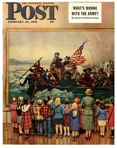 A lovely 1951 Saturday Evening post cover showing a group of school children observing Emanuel Leutze's classic painting 'Washington Crossing The Delaware'.