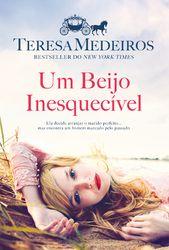 Um Beijo Inesquecível - MEDEIROS,TERESA | Leyaonline