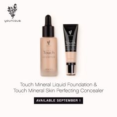 Younique Touch Mineral Liquid Foundation & Touch Mineral Skin Perfecting Concealer   https://www.youniqueproducts.com/NicoleRoy