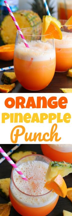 Orange Pineapple Punch - A thirst quenching drink made extra special with the addition of Sprite or Mountain Dew.