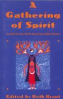 A Gathering of Spirit: a Collection by North American Indian Women | ed. Beth Brant