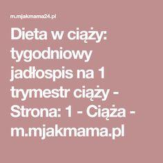 Dieta w ciąży: tygodniowy jadłospis na 1 trymestr ciąży - Strona: 1 - Ciąża - m.mjakmama.pl