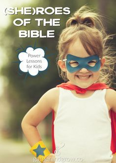 Teach kids the superpowers of our faith (she)roes with these 4 simple lessons. Sarah, Rebekah, Ruth and Esther are just a few of the many mighty women of God we can learn from and follow. Talk about each (she)ro then put her super power to work in your home, school and community!