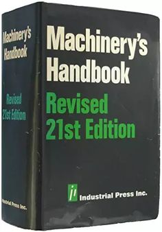 Franklin D. Jones - Author of various titles involving machine trades. Mechanical Engineering Design, Aerospace Engineering, Engineering Technology, Electrical Engineering, Science And Technology, Manufacturing Engineering, Industrial Engineering, Civil Engineering Handbook, Machinery's Handbook