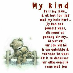 Jy is my lewe. & ek het jou lief met my hele hart. Jy kan net jouself wees, dis meer as genoeg vir my. Al wat ek vir jou wil hê is om gelukkig & tevrede te wees Ek is so dankbaar vir elke oomblik saam met jou Mother Son Quotes, My Daughter Quotes, Mommy Quotes, Baby Quotes, Birthday Wishes For Daughter, Birthday Poems, Special Words, Special Quotes, Prayer Verses