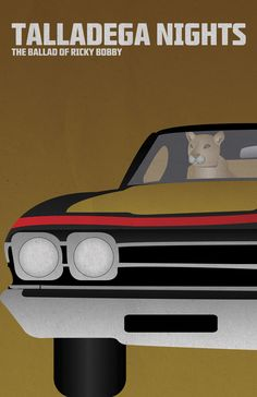 Talladega Nights: The Ballad of Ricky Bobby (2006)~ Minimal Movie Poster by Chris Siegle #amusementphile