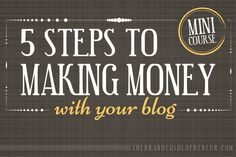 5 Steps to Making Money From Your Blog | Andrea Beltrami | @BrandingBadass | The Branded Solopreneur
