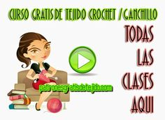 Todo crochet: 75 clases gratis de tejido crochet