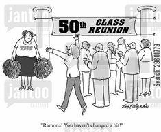 class reunion cartoon humor: 'Ramona! You haven't changed a bit!'