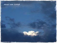 Neues vom Schloß: In heaven No 30: Wolkenschauspiel...