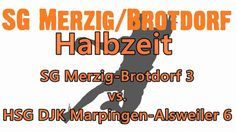 [DW-Jugend|Pokal] HSG DJK Marpingen - SC Alsweiler vs. SG Merzig-Brotdorf  #Saarland  #Merzig #Saarland http://saar.city/?p=21382
