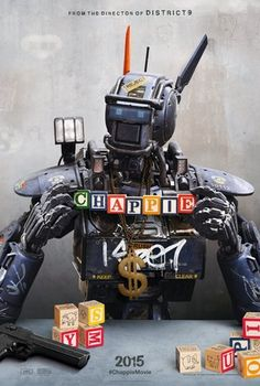 Chappie (2015) In the near future, crime is patrolled by an oppressive mechanized police force. When one police droid, Chappie, is stolen and given new programming, he becomes the first robot with the ability to think and feel for himself.