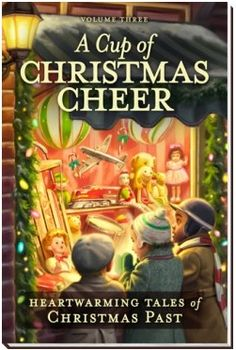 1000+ images about A Cup of Christmas Cheer, Volumes 3 & 4 ...