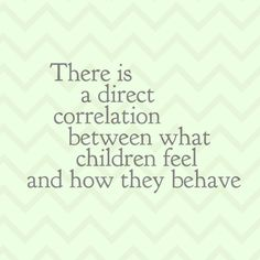 Many of us were raised in homes where feelings (other than anger) were not expressed.   In fact, many adults have learned to shut down their relationship to their inner self and pass this disconnection on to their children.
