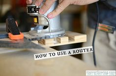 Easy Tips for Using a Router - @Its_Overflowing