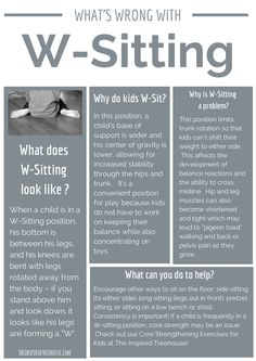 Great handout to educate teachers and parents on W-sitting. What it is, why it's a problem and how to help.