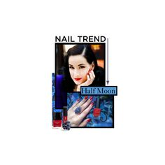 """""""Nail Trend - Half Moon Nails"""" by laurenk ❤ liked on Polyvore"""