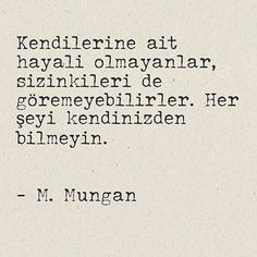 anlamlı sözler murathan mungan Cool Words, Personal Development, Sentences, Best Quotes, Quotations, Psychology, Cool Photos, Literature, Poems
