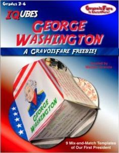 GEORGE WASHINGTON: An IQubes Freebie Foldable by GravoisFareStudents will love learning about the exciting life of our first president during the tumultuous days of the American Revolution and responding to what they learn by creating an IQube of this complex man.