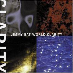 Clarity by Jimmy Eat World