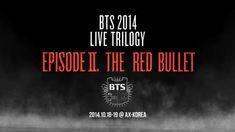 BTS 2014 Live Trilogy: Episode II. The Red Bullet Teaser Client: CJ E&M Mlive Artist: 방탄소년단 BTS Director: VERY2MUCH, Park jung seok. Jung Min Yi D.O.P: Lee sang yeop, Lee hyun kyum Producer: Lee you kyung, Kang eun hwa (Mlive) Motion Graphic Design & Editing: Kim hye mi, Choi sung moon  Artwork & Graphic Design: Choi Hyun Jung   BTS Official Homepage http://bts.ibighit.com BTS Blog http://btsblog.ibighit.com BTS Facebook https://www.facebook.com/bangtan.offi...