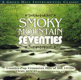 Smokey Mountain Seventies [CD]
