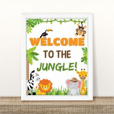 Printable Welcome Birthday Table Sign, Welcome to the jungle Birthday Sign, Welcome Jungle Safari Birthday Sign, Party Sign INSTANT DOWNLOAD