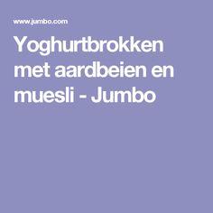 Yoghurtbrokken met aardbeien en muesli - Jumbo