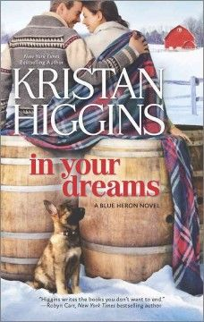 In your dreams by Kristan Higgins.  Click the cover image to check out or request the romance kindle.