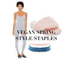 Vegan Spring Style Staples