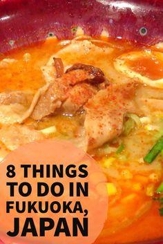 8 Things to Do in Fukuoka, Japan! #travel #Japan #traveltips #Fukuoka #Asia…