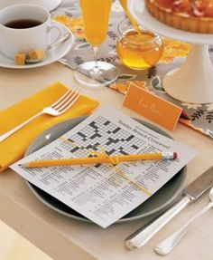 Brunch wedding- give your guests their morning crossword puzzle! OR just to have at the tables to kill time... could be information about the bride/groom :)