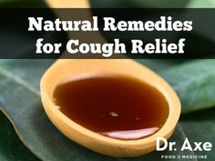 Natural Remedies for Cough Relief http://www.draxe.com #health #holistic #natural #cures