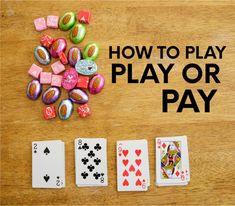 Looking for family card games? Try this one called Play or Pay. players, a deck of cards and some candy is all you need. Math Card Games, Family Card Games, Card Games For Kids, Playing Card Games, Fun Games For Adults, Family Fun Night, Activity Games, Activity Ideas, Game Ideas